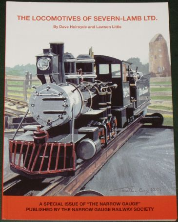 The Locomotives of Severn Lamb Ltd, by Dave Holroyde and Lawson Little